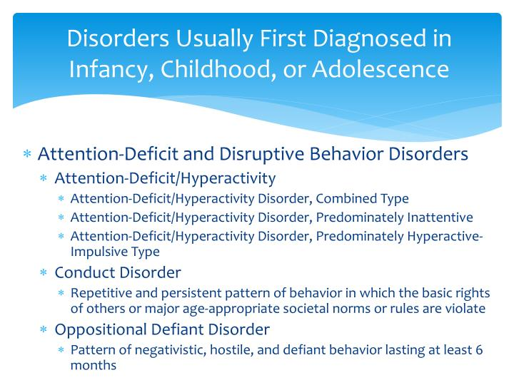 Disorders Usually First Diagnosed in Infancy, Childhood, or