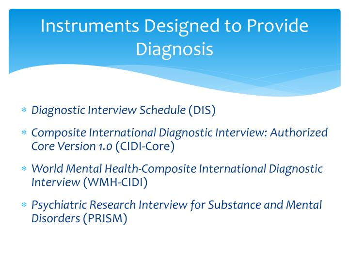 Instruments Designed to Provide Diagnosis