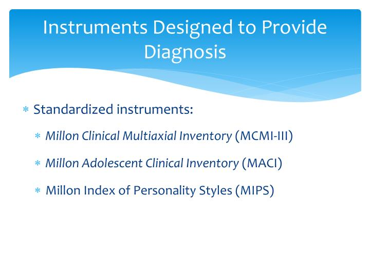 Instruments Designed to Provide