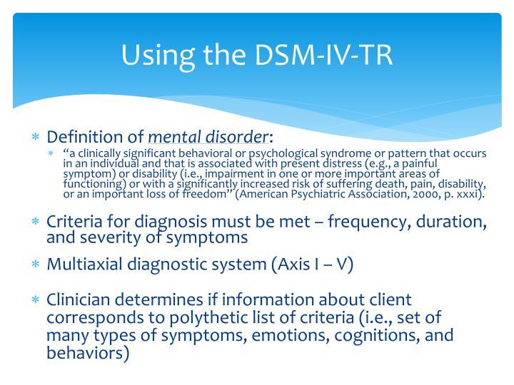Using the DSM-IV-TR