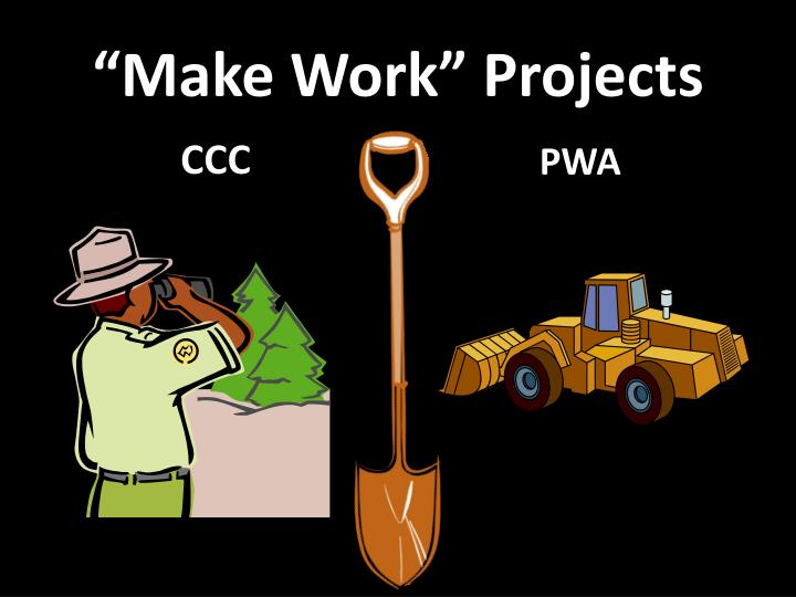 """Make Work"" Projects"