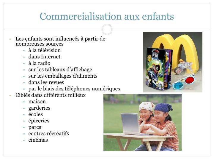 Commercialisation aux enfants