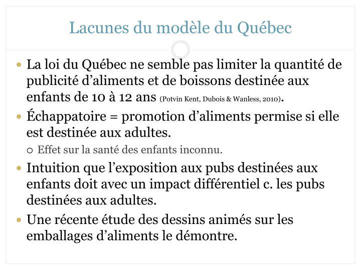 Lacunes du modèle du Québec