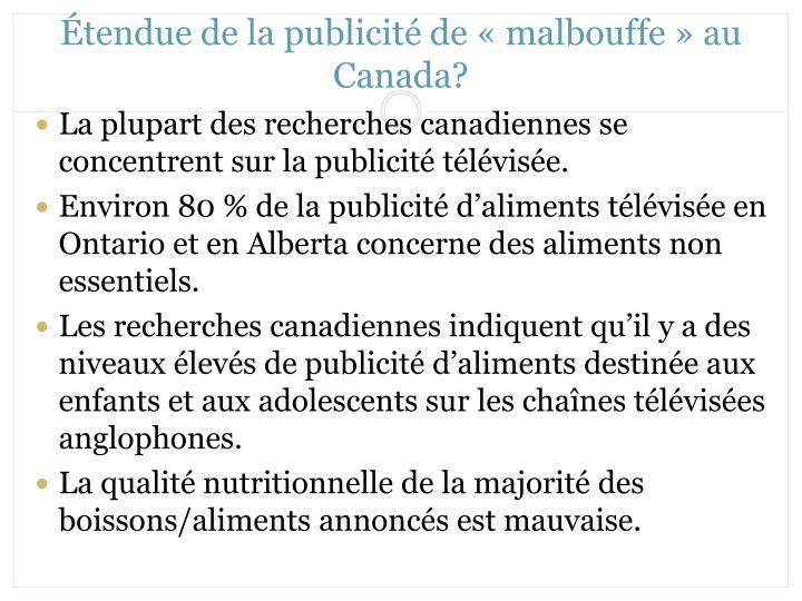 Étendue de la publicité de «malbouffe» au Canada?