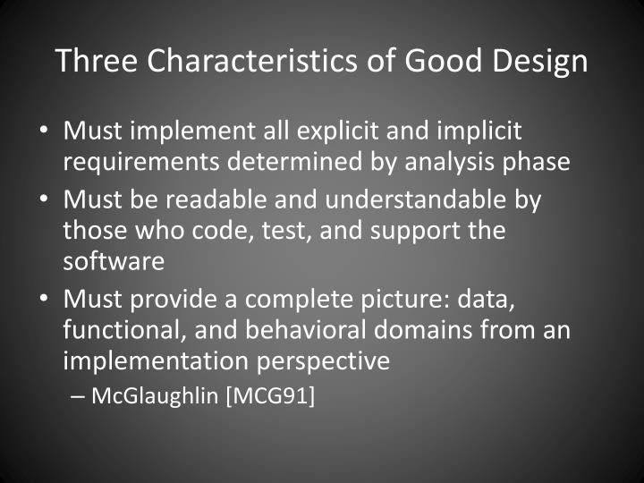 Three Characteristics of Good Design