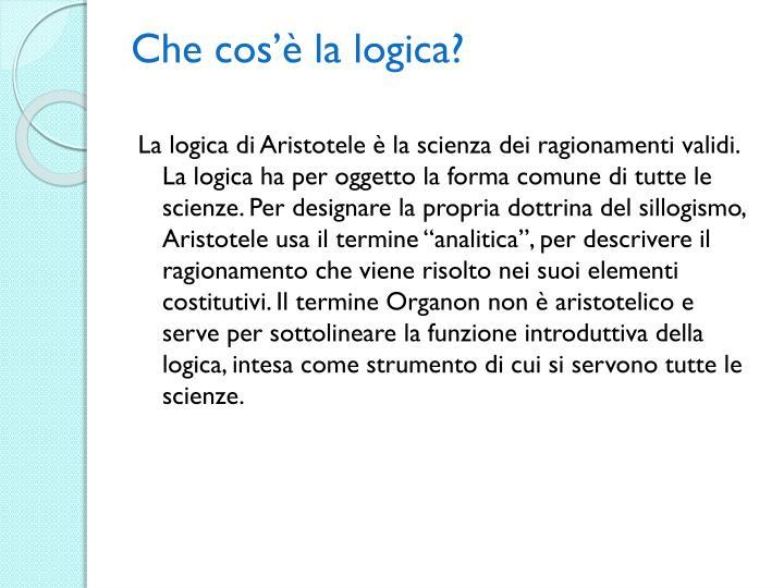 Che cos'è la logica?