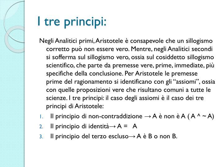 I tre principi: