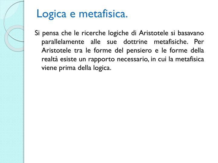 Logica e metafisica.