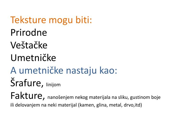 Teksture mogu biti: