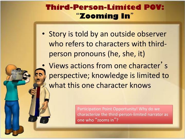 Third-Person-Limited POV: