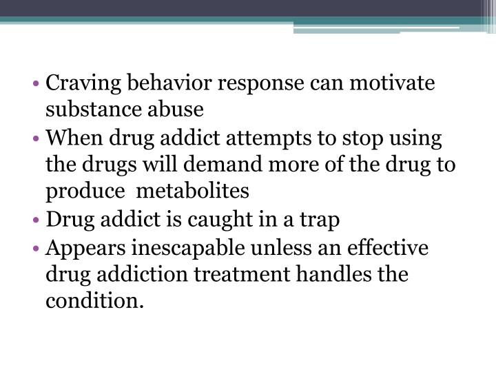 Craving behavior response can motivate substance abuse