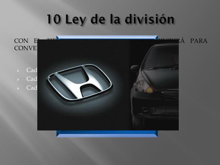 10 Ley de la división