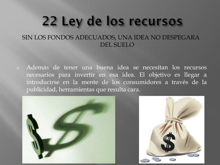 22 Ley de los recursos