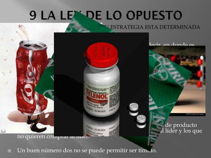 9 LA LEY DE LO OPUESTO