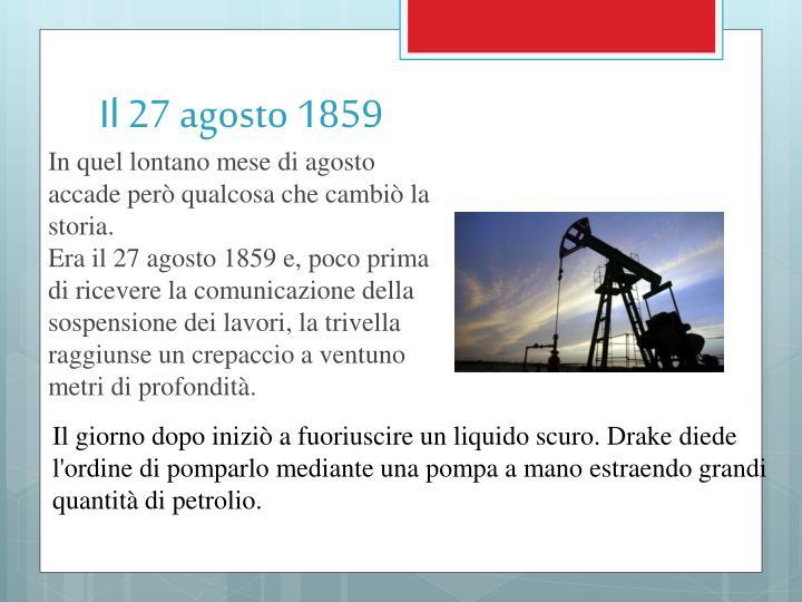Il 27 agosto 1859