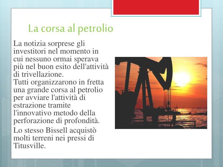 La corsa al petrolio