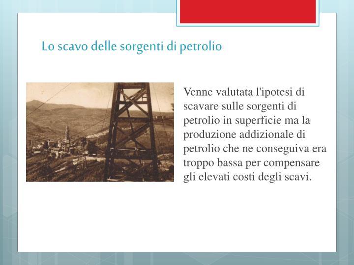 Lo scavo delle sorgenti di petrolio