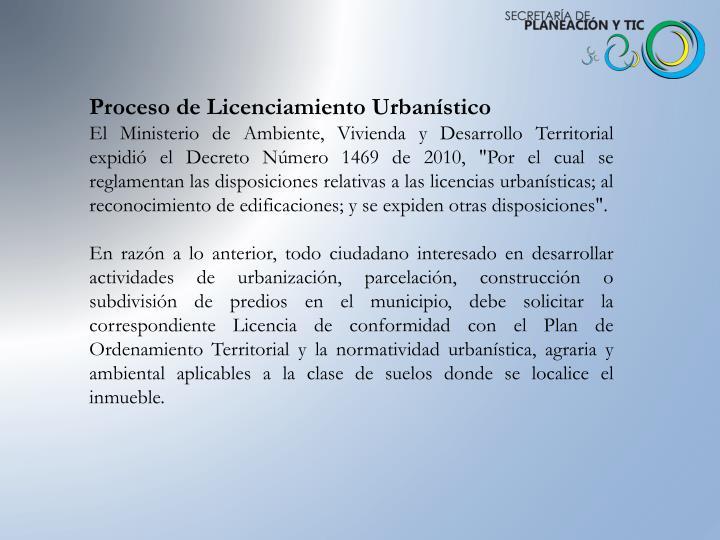 Proceso de Licenciamiento Urbanístico