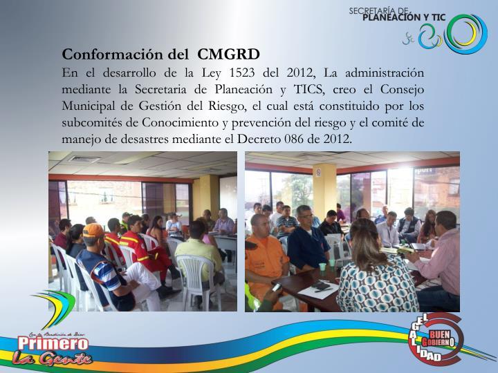 Conformación del  CMGRD