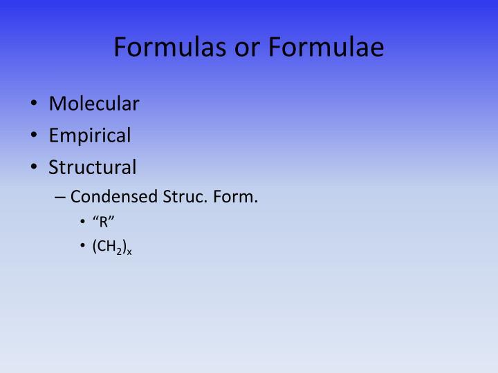 Formulas or Formulae