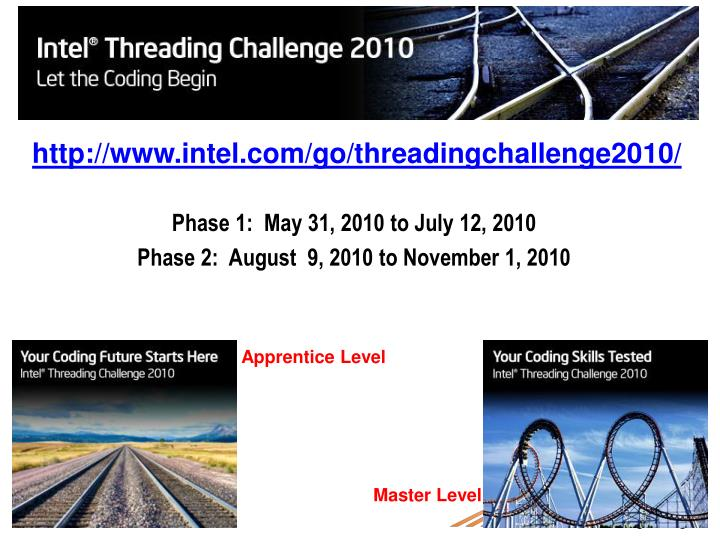http://www.intel.com/go/threadingchallenge2010/