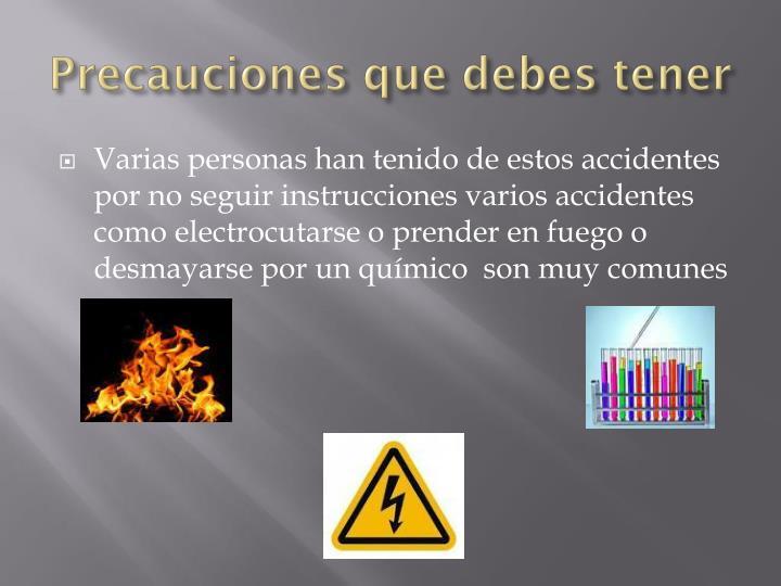 Precauciones que debes tener