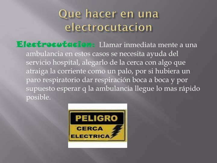Que hacer en una electrocutacion