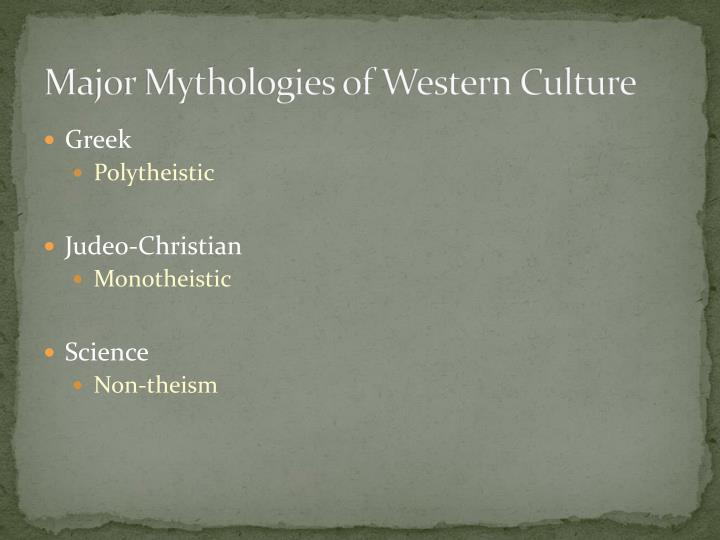 Major Mythologies of Western Culture