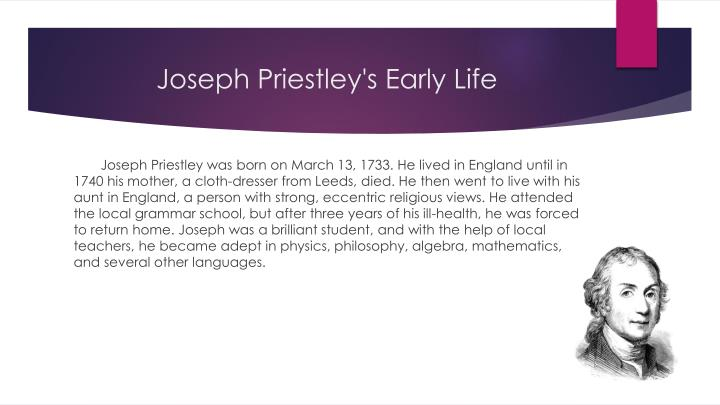 joseph priestley s life and work The enlightened joseph priestley: a study of his life and work from 1773 to 1804 - ebook written by robert e schofield read this book using google play books app on your pc, android, ios devices download for offline reading, highlight, bookmark or take notes while you read the enlightened joseph priestley: a study of his life and work.