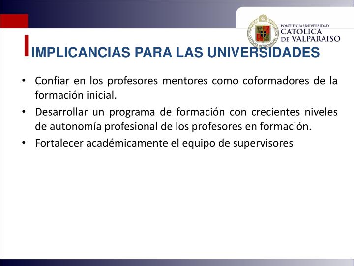 IMPLICANCIAS PARA LAS UNIVERSIDADES