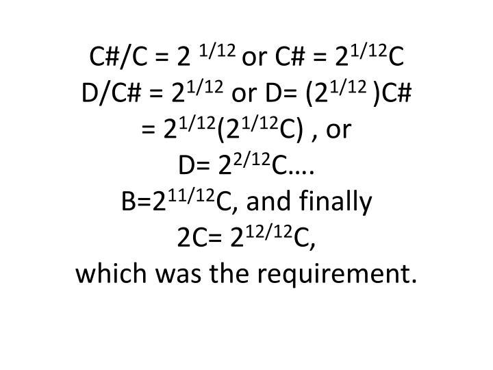 C#/C = 2