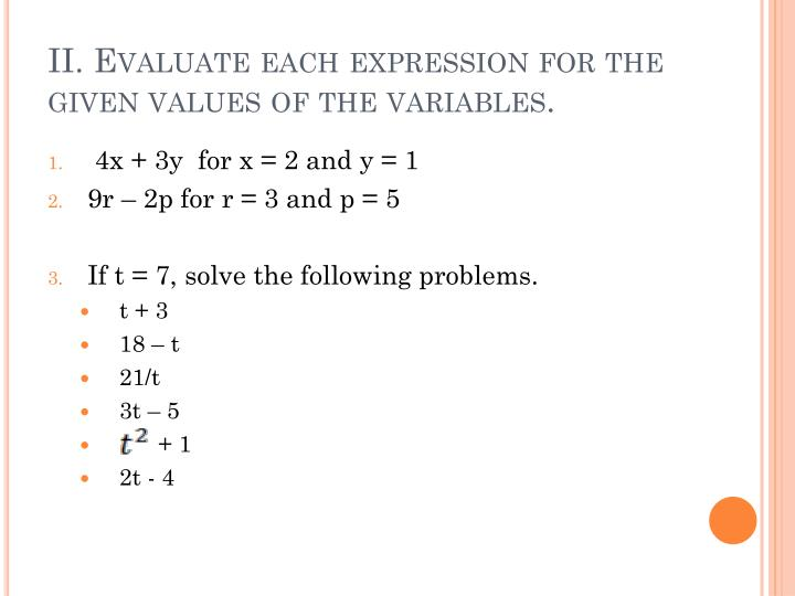 II. Evaluate each expression for the given values of the variables.