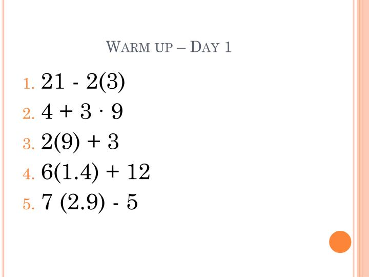 Warm up – Day 1