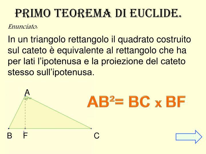 Primo Teorema di euclide.