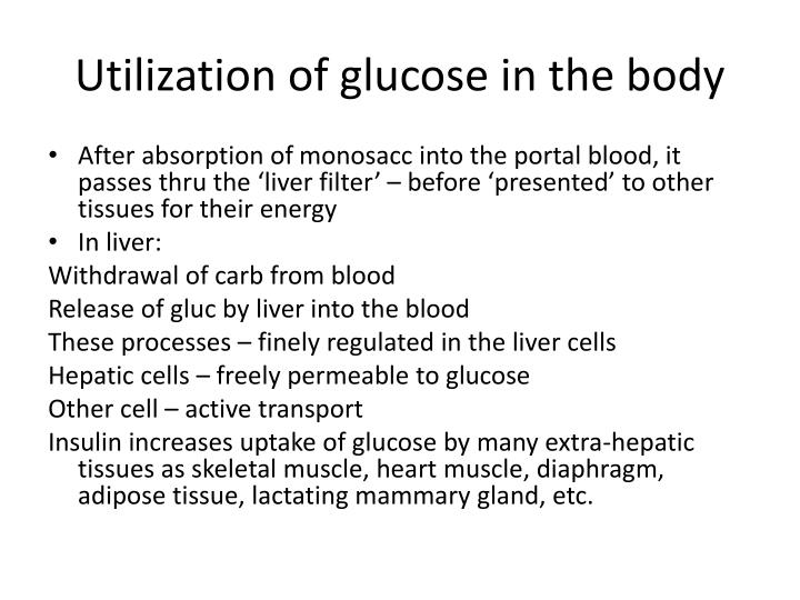 Utilization of glucose in the body