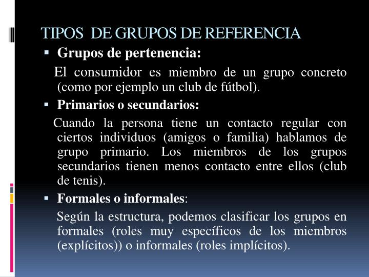 TIPOS  DE GRUPOS DE REFERENCIA