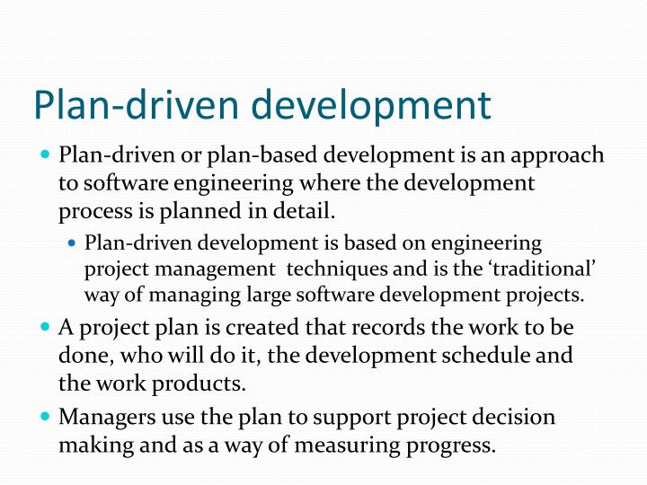 Plan-driven development