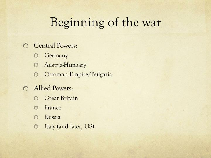 Beginning of the war