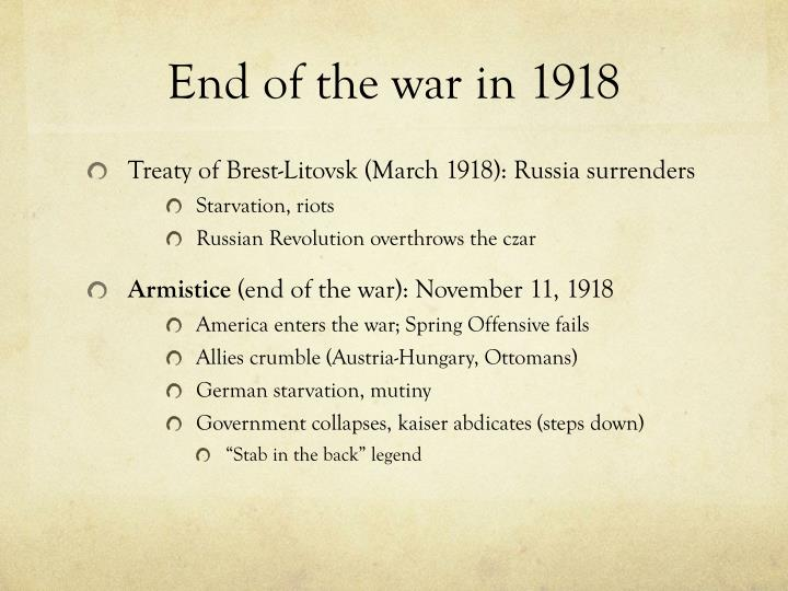 End of the war in 1918