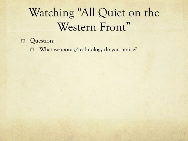 "Watching ""All Quiet on the Western Front"""