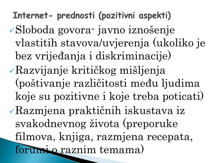 Internet- prednosti (pozitivni aspekti)