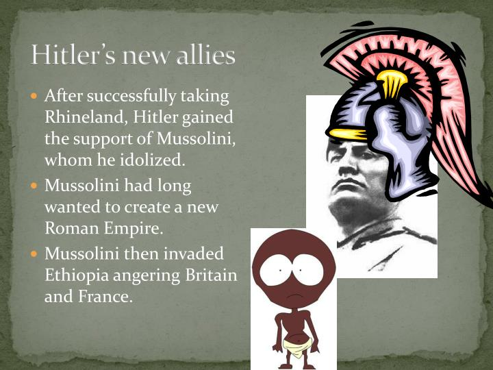 Hitler's new allies