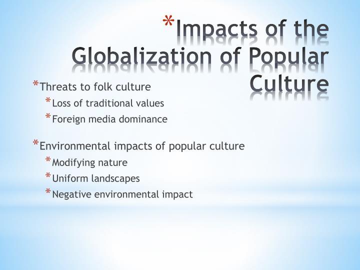 Threats to folk culture