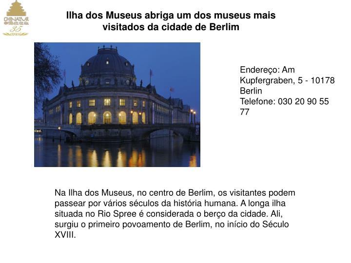 Ilha dos Museus abriga um dos museus mais visitados da cidade de Berlim