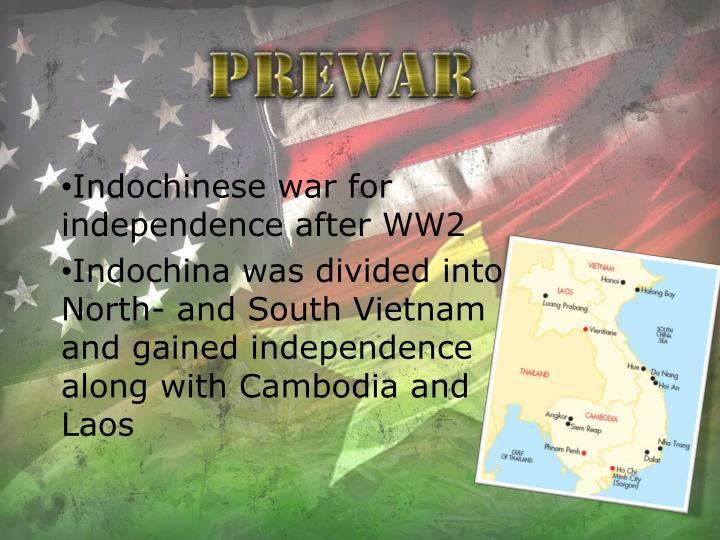 Indochinese war for independence after WW2