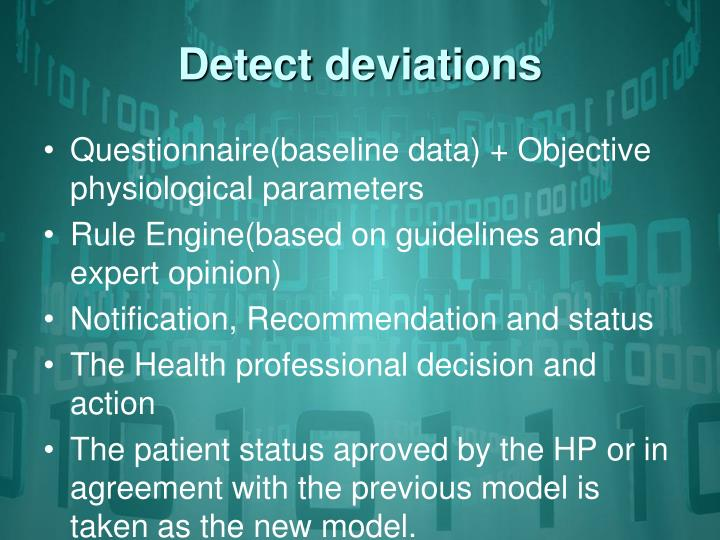 Detect deviations