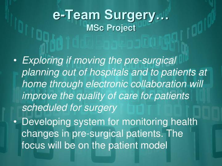 e-Team Surgery…