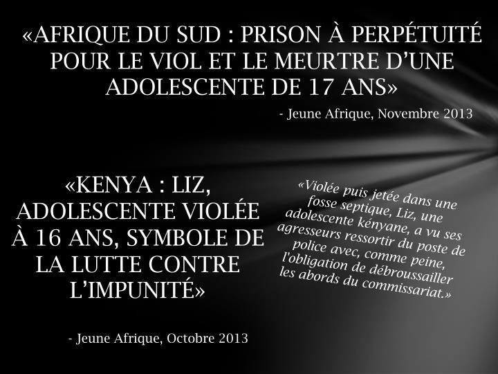 «AFRIQUE DU SUD: PRISON À PERPÉTUITÉ POUR LE VIOL ET LE MEURTRE D'UNE ADOLESCENTE DE 17