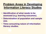 problem areas in developing information literacy studies