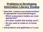 problems in developing information literacy studies